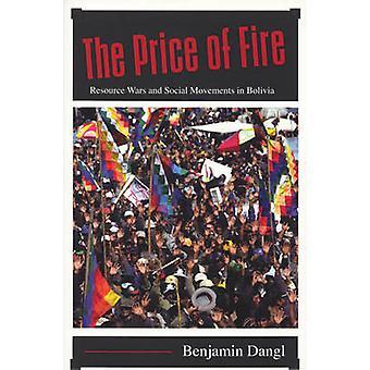 Cena požiarnych zdrojov vojny a sociálne hnutia v Bolívii Benjamin Dangl