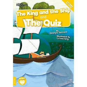 The King and The Ship and The Quiz by Georgie Tennant