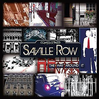 Saville Row - importation USA Way autour d'elle [CD]