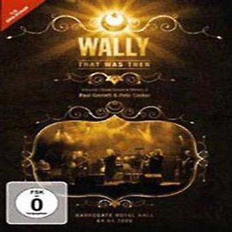 Wally - That Was Then: Live in Harrogate 2009 [DVD] USA import