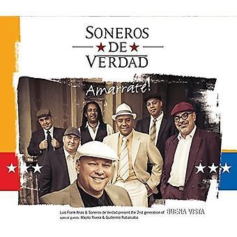 Soneros De Verdad - Soneros De Verdad-Amarrate [CD] USA import