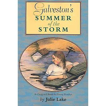 Galveston's Summer of the Storm by Julie Lake - 9780875652726 Book