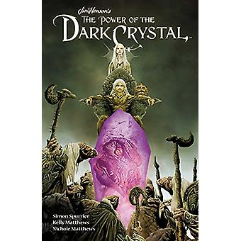 Jim Henson's the Power of the Dark Crystal Vol. 1 by Jim Henson - 978