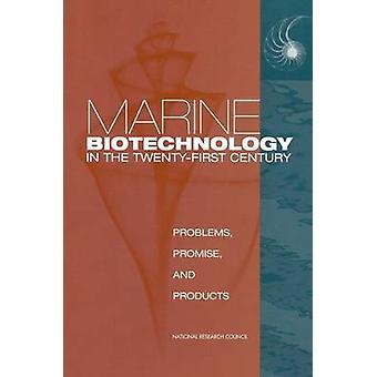 Biotecnologie marine nel XXI secolo - problemi - promessa