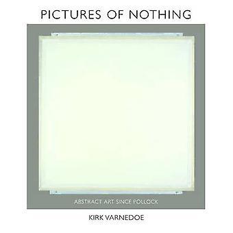 Fotos de nada - arte abstracto desde Pollock por Kirk Varnedoe - Ea