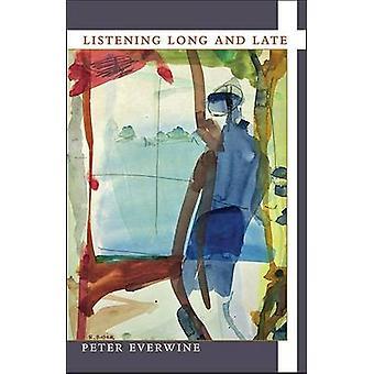 Lange und spät von Peter Everwine - 9780822962588 Buch hören