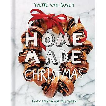 Home Made Christmas by Yvette van Boven - 9781419732386 Book