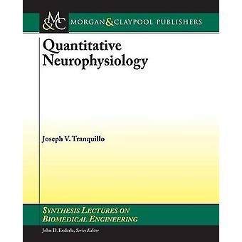 Quantitative Neurophysiology by Joseph Tranquillo - John Enderle - 97