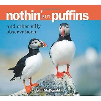 Nothin' But Puffins: And Other Silly Observations