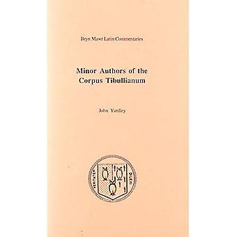 Minor Authors of the Corpus Tibullianum