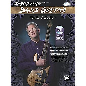 Trituración de guitarra bajo: Heavy Metal pirotecnia satisfacer la guitarra baja (libro y CD)