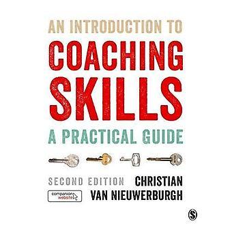 Eine Einführung in die Coaching-Fähigkeiten: ein praktischer Leitfaden