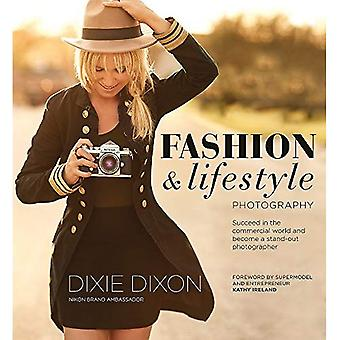 Fashion and Lifestyle�Photography