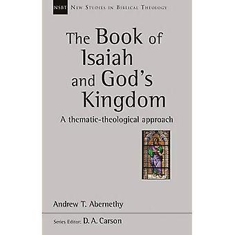 Das Buch Jesaja und Gottes Königreich: eine thematische theologischen Ansatz
