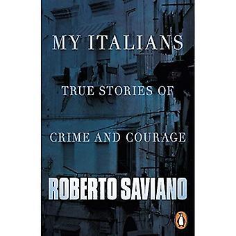 Mojego Włochów: Prawdziwe historie przestępczość i odwagi