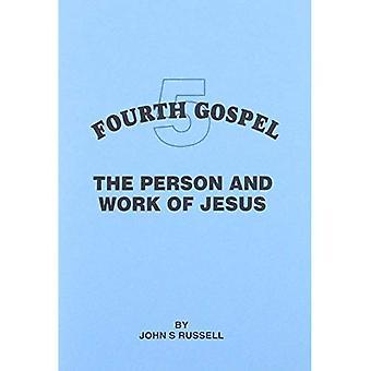 Pessoa e obra de Jesus (quarto evangelho)