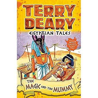 Egyptian Tales: The Magic and the Mummy (Egyptian Tales)