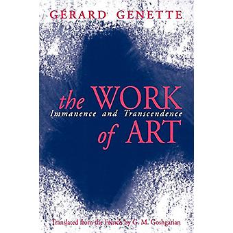 The Work of Art - Immanence and Transcendence by Gerard Genette - 9780