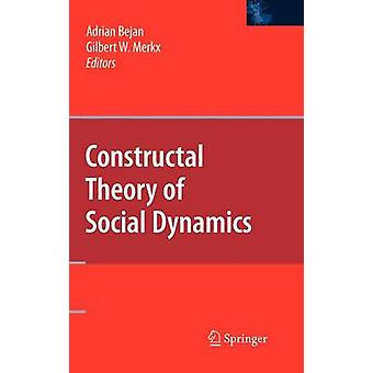 Constructal Theory of Social Dynamics by Bejan & Adrian
