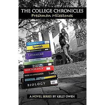 The College Chronicles Freshman Milestones by Owen & Kelly