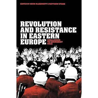 Rivoluzione e resistenza in Europa orientale sfide al regime comunista polacco da Kevin & McDermott