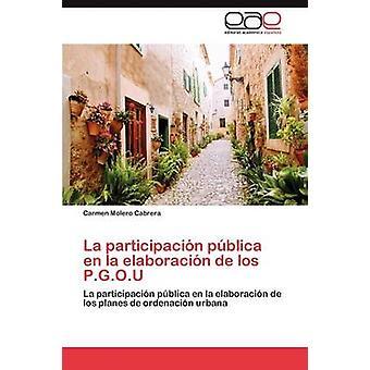 La Participacion Publica En La Elaboracion de Los P.G.O.U by Molero Cabrera Carmen