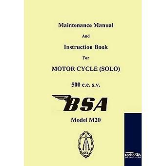 Vedligeholdelse vejledning og instruktionsbog for motorcykel BSA M20 af Limited & BSA