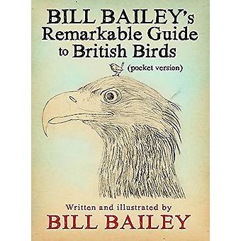 Bill Baileys anmärkningsvärd Guide to British Birds av Bill Bailey - 9781