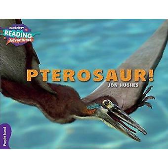 Pterosaur! Purple Band von Jon Hughes-9781107551084 Buch