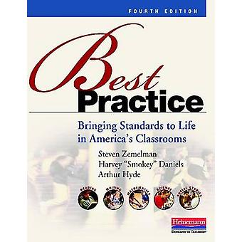 Best Practice - Bringing Standards to Life in America's Classrooms by
