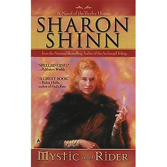 Mystic and Rider by Sharon Shinn - 9780441013036 Book