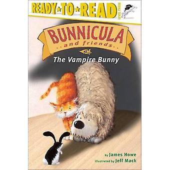 The Vampire Bunny by James Howe - Jeff Mack - 9780689857492 Book