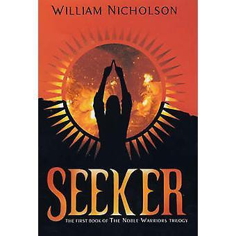 Seeker by William Nicholson - 9781405218955 Book