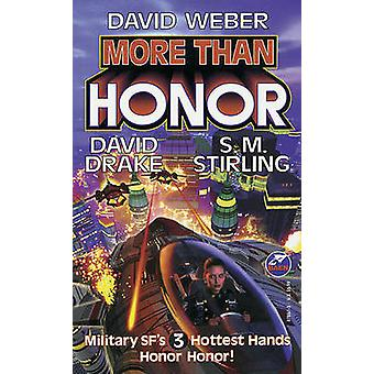 More Than Honor by David Weber - David Drake - S M Stirling - 9781417