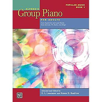 Alfred's Group Piano for Adults -- Popular Music - Bk 1 - Solo Reperto