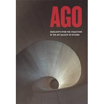 AGO - Highlights from the Collection of the Art Gallery of Ontario by