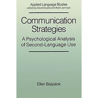 Communication Strategies - Psychological Analysis of Second Language U