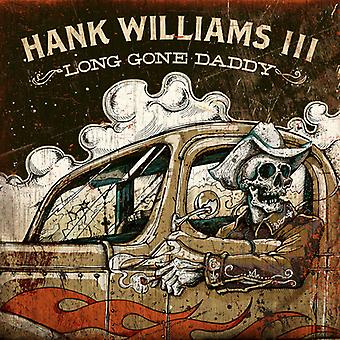 Hank 3 Williams - Long Gone Daddy [CD] USA import