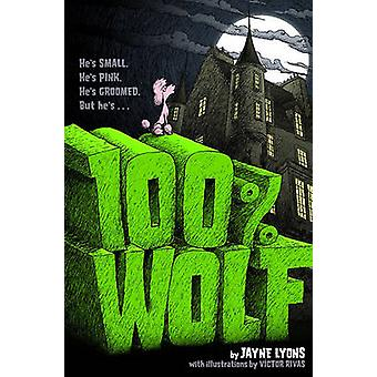 100% Wolf by Jayne Lyons - 9781416974741 Book