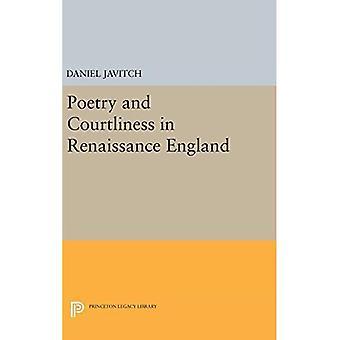 Poesie und Höflichkeit in Renaissance England (Princeton Legacy Library)