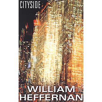 Cityside by William Heffernan - 9781888451474 Book