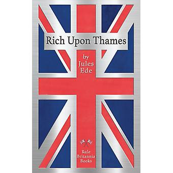 Rich Upon Thames by Jules Ede