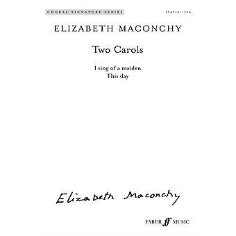 Två julsånger av kompositören Elizabeth Maconchy