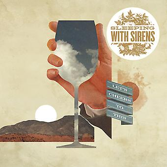 Sleeping with Sirens - Let's Cheers to This [CD] USA import