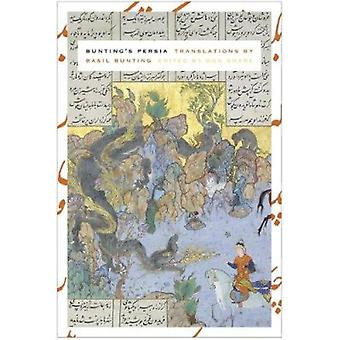 Bunting's Persia by Basil Bunting - 9780983889304 Book