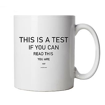 This Is A Test, Mug - 2 meters Isolation Quarantine Stay Home Cup Gift