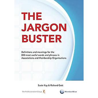 The Jargon Buster by Kay & Susie