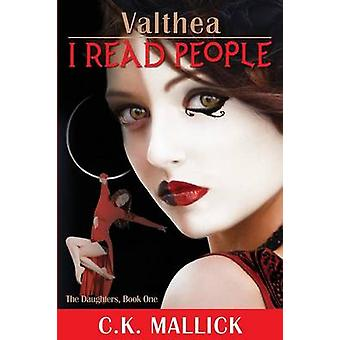Valthea I Read People by Mallick & C.K.