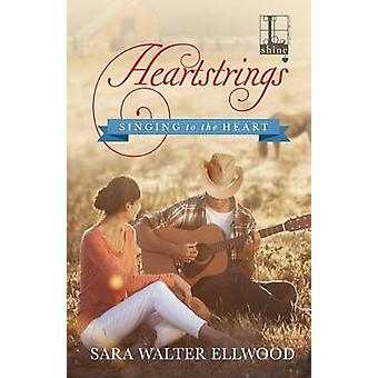 Heartstrings by Ellwood & Sara Walter
