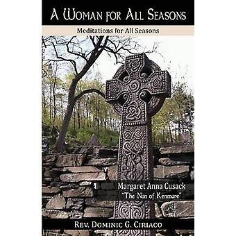 A Woman for All Seasons Margaret Anna Cusack by Ciriaco & Dominic G